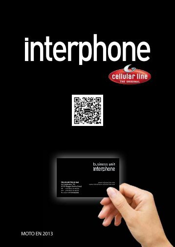 MOTO EN 2013 - Interphone - Cellular Italia S.p.A.