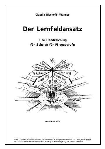 Claudia Bischoff-Wanner Der Lernfeldansatz Eine ... - Lernfeldtage.de