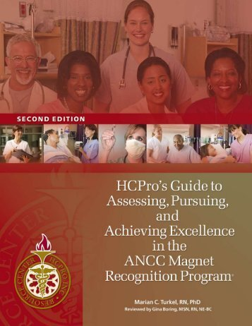 HCPro's Guide to Assessing, Pursuing, and Achieving Excellence in ...