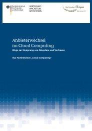 Nationaler IT Gipfel - Anbieterwechsel im Cloud Computing. Wege ...