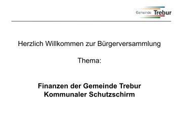 Vortrag Bürgermeister Jürgen Arnold: Finanzen der Gemeinde Trebur