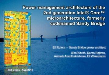 Sandy Bridge Power Management overview - Hot Chips