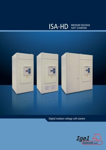 Digital medium voltage soft starters ISA-HD MEDIUM ... - Igel Electric