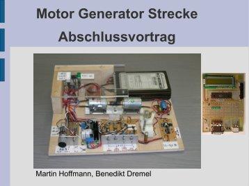 Motor Generator Strecke Abschlussvortrag