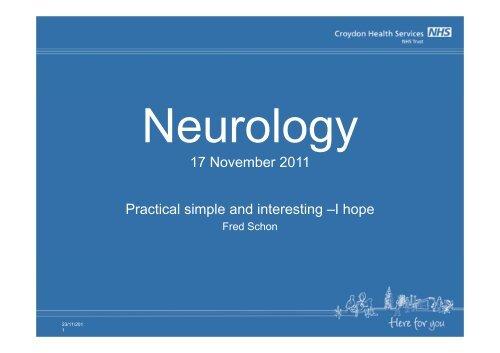 Neurology presentation 17 Nov 11 - Croydon Health Services NHS ...
