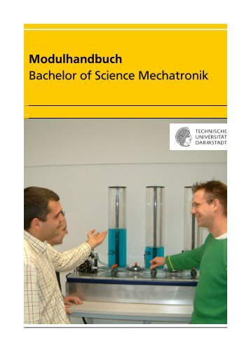 Modulhandbuch Bachelor of Science Mechatronik