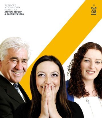2008 Annual Report - Prince's Scottish Youth Business Trust