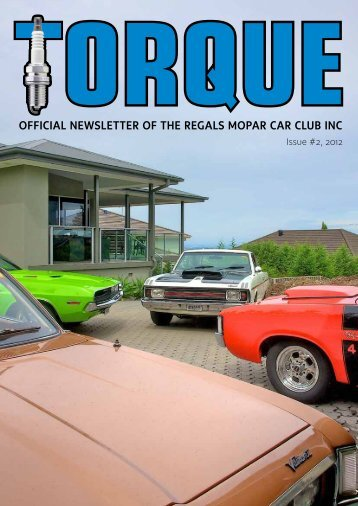 OFFICIAL NEWSLETTER OF THE REGALS MOPAR CAR CLUB INC