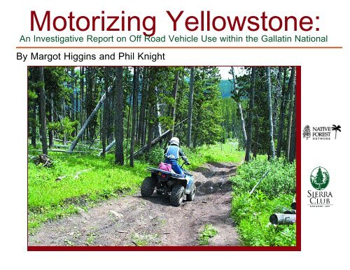 Motorizing Yellowstone: - Sierra Club