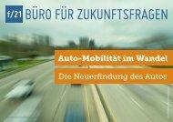 Auto-Mobilität im Wandel. Die Neuerfindung des Autos - f/21