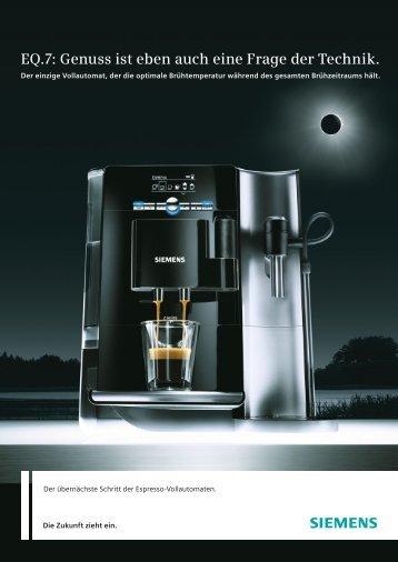 EQ.7: Genuss ist eben auch eine Frage der Technik. - Siemens
