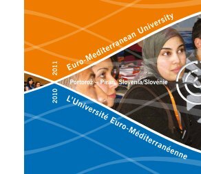 Euro-Mediterranean University L'Université Euro-Méditerranéenne