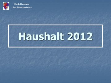 Eckdaten des Haushaltes 2012 - in der Stadt Horstmar