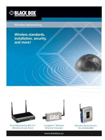Wireless standards, installation, security, and more! - Black Box