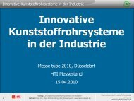 Innovative Kunststoffrohrsysteme in der Industrie - HTI Hezel KG