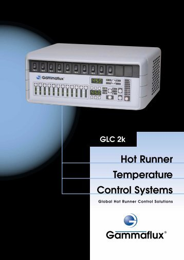 Hot Runner Temperature Control Systems - Gammaflux Europe GmbH