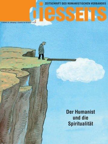 Der Humanist und die Spiritualität - Humanistischer Verband ...