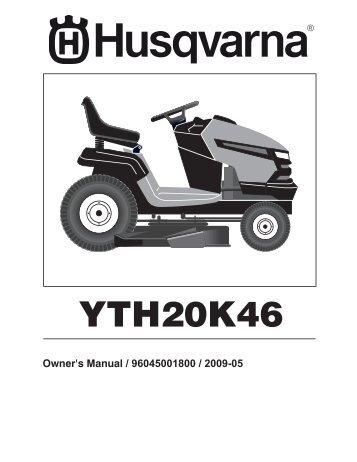 OM, YTH20K46, 2009-05, TRACTORS/RIDE MOWER ... - Husqvarna