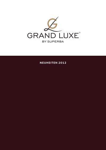 Grand Luxe by Superba – Broschüre Neuheiten 2012 - Betten Thaler