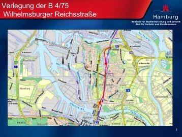 Verlegung der B 4/75 Wilhelmsburger Reichsstraße - IBA Hamburg