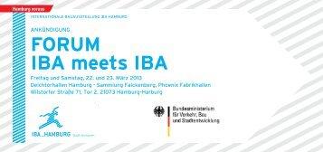 FORUM IBA meets IBA -  IBA Hamburg