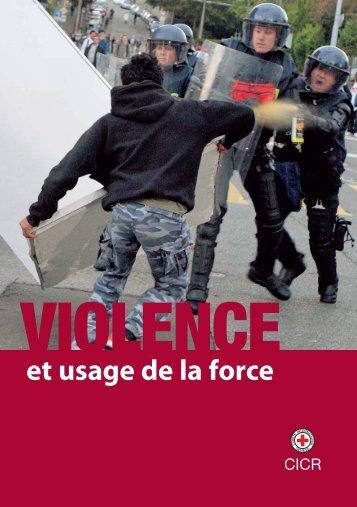 VIOLENCE ET USAGE DE LA FORCE