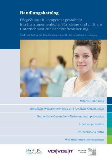 Handlungskatalog: PflegeZukunft kompetent gestalten - VDI/VDE-IT