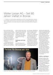 Walter Looser AG – Seit 80 Jahren Vielfalt in Bronze