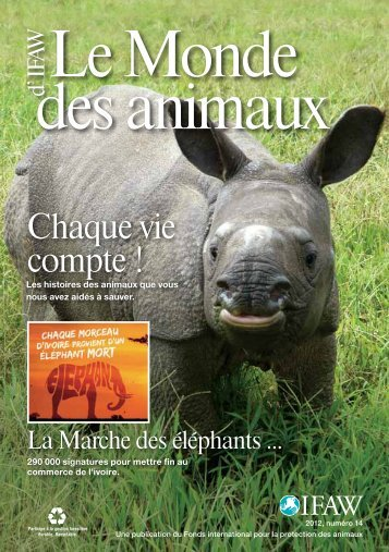 Le Monde d' IFAWdes animaux - International Fund for Animal Welfare