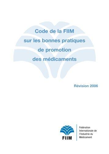 Code de la FIIM sur les bonnes pratiques de promotion des ... - IFPMA