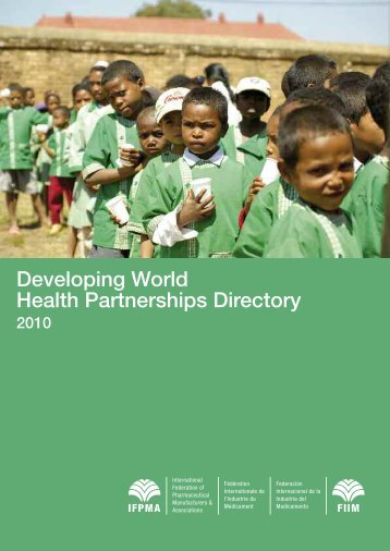 Developing World Health Partnerships Directory 2010 - IFPMA