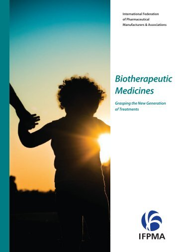 Biotherapeutic Medicines: Grasping the New Generation of ... - IFPMA