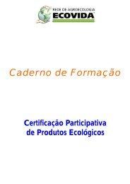 Caderno de Certificação Participativa Rede - Centro Ecológico