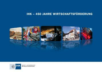 ihk – 450 jahre wirtschaftsförderung - IHK Nürnberg für Mittelfranken