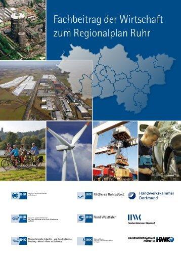 Fachbeitrag der Wirtschaft zum Regionalplan Ruhr - und ...