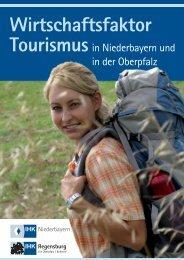 Wirtschaftsfaktor Tourismus - IHK Niederbayern