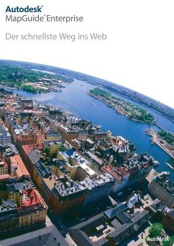 Autodesk® MapGuide®Enterprise Der ... - CAD PARTNER GmbH