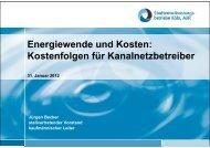 Energiewende und Kosten: Kostenfolgen für Kanalnetzbetreiber - IKT