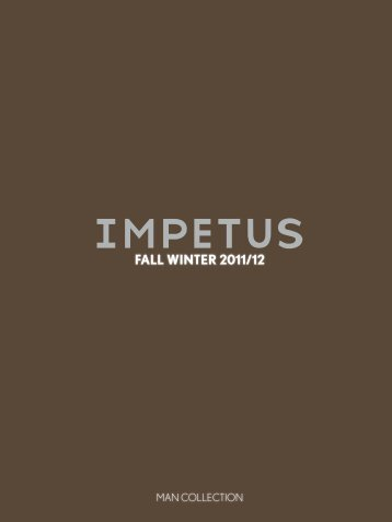 FALL WINTER 2011/12 - Impetus