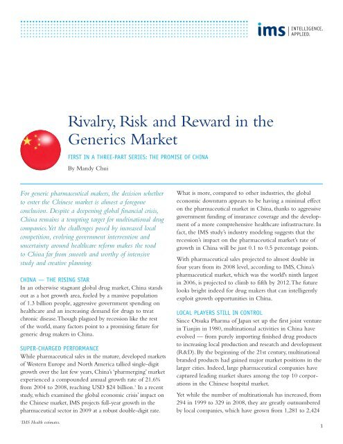 Rivalry, Risk and Reward in the Generics Market - IMS Health