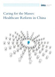 Caring for the Masses: Healthcare Reform in China - IMS Health