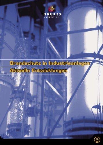 Brandschutz in Industrieanlagen Aktuelle ... - Inburex GmbH
