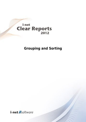 Grouping and Sorting guide - i-net Software