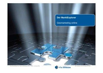 Der MarktExplorer Geomarketing online - infas GEOdaten