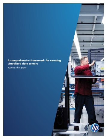 A comprehensive framework for securing virtualized data centers ...