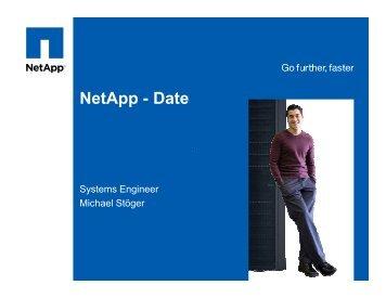 Netapp Storage Efficiency - Michael Stoeger - interface:systems