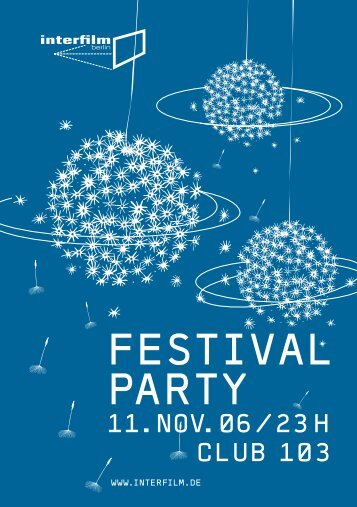 FESTIVAL PARTY - Interfilm Berlin