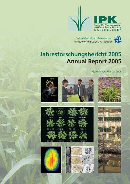 Jahresforschungsbericht 2005 Annual Report 2005 - IPK