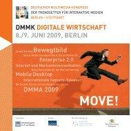 DMMK DIGITALE WIRTSCHAFT 8./9. JUNI 2009 ... - IRIS® Media