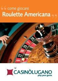 regolamento della Roulette Americana - Casinò Lugano